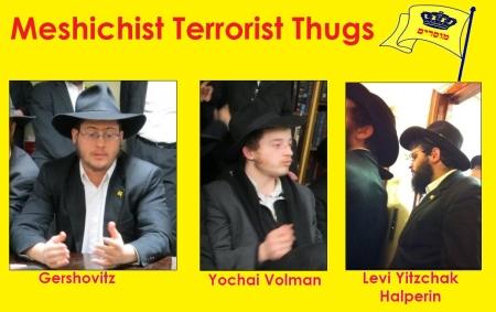 Meshichistim terrorist thugs-