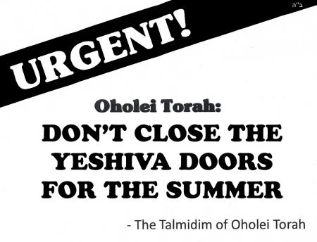 URGENT-OHOLEI TORAH-KEEP YESHIVA OPEN2