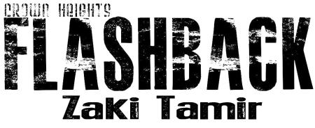 Crown Heights- flashback- zaki tamir