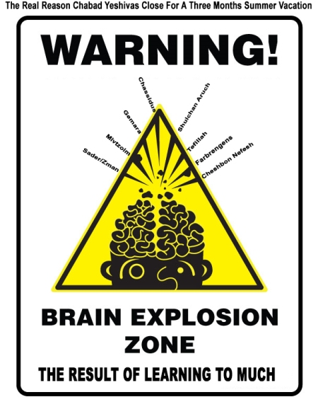 warning-brain-explosion-zone-yeshiva close-summer-vacation